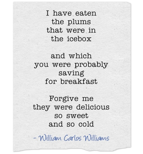 This is just to say (William Carlos Williams)
